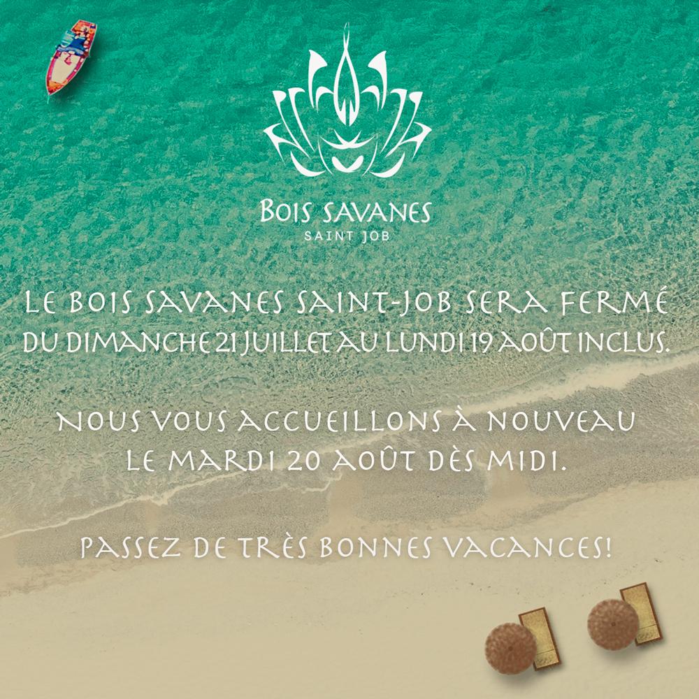 Bois Savanes - Vacances